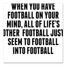"""Football On Your Mind Square Car Magnet 3"""" x 3"""""""