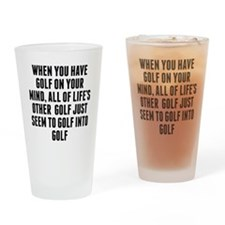 Golf On Your Mind Drinking Glass
