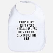 Golf On Your Mind Bib