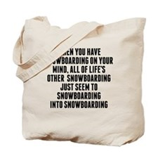 Snowboarding On Your Mind Tote Bag