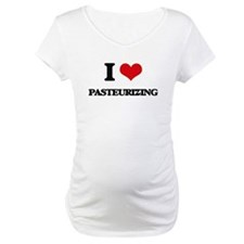 I Love Pasteurizing Shirt