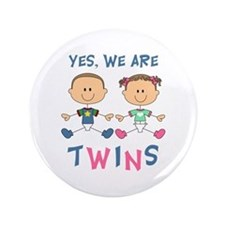 """YES WE ARE TWINS 3.5"""" Button"""