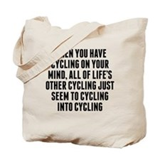 Cycling On Your Mind Tote Bag
