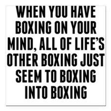 """Boxing On Your Mind Square Car Magnet 3"""" x 3"""""""