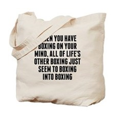 Boxing On Your Mind Tote Bag