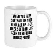 Softball On Your Mind Mugs