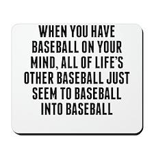 Baseball On Your Mind Mousepad