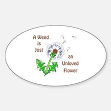 AN UNLOVED FLOWER Decal