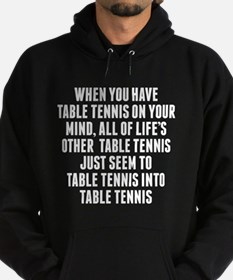 Table Tennis On Your Mind Hoodie