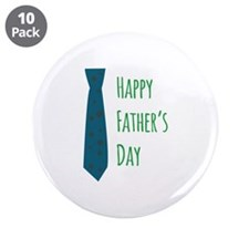 "tie_Happy Fathers Day 3.5"" Button (10 pack)"