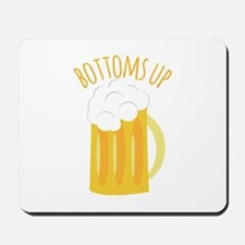 Bottoms Up Mousepad