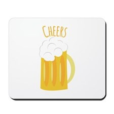 Cheers Up Mousepad