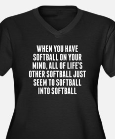 Softball On Your Mind Plus Size T-Shirt