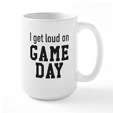 I get loud on game day Mugs