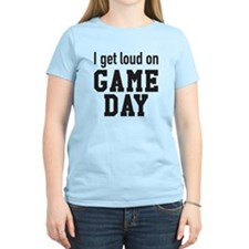 I get loud on game day T-Shirt
