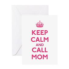 Keep Calm and Call Mom Greeting Card