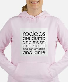Dumb Rodeos Women's Hooded Sweatshirt