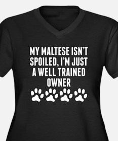 Well Trained Maltese Owner Plus Size T-Shirt