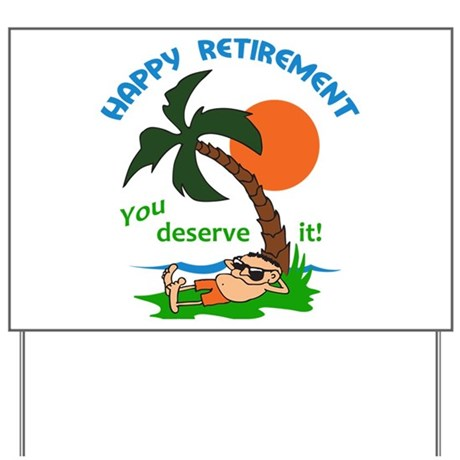 happy retirement yard sign by greatnotions1