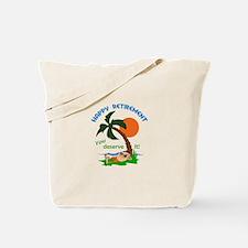 HAPPY RETIREMENT Tote Bag