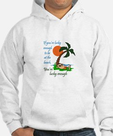 LUCKY TO BE AT BEACH Hoodie