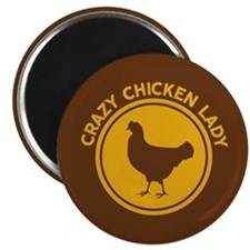Crazy Chicken Lady Magnets