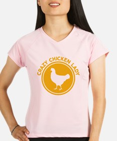 Crazy Chicken Lady Performance Dry T-Shirt