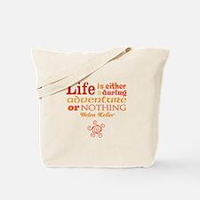 Daring Life Tote Bag