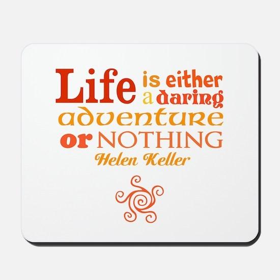 Daring Life Mousepad
