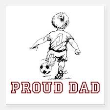 "Proud Soccer Dad Square Car Magnet 3"" x 3"""