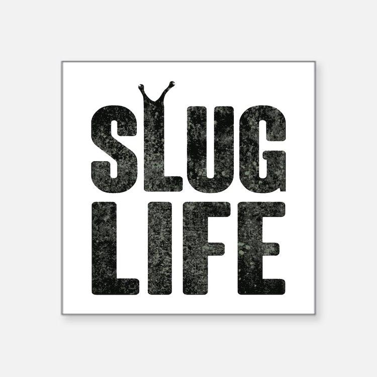 Slug Life Thug Life Sticker