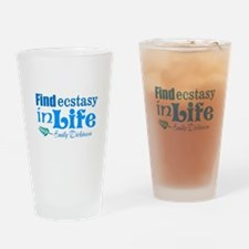Ecstasy in Life Drinking Glass