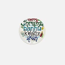 Merry Chrismahannukwanzakah Mini Button