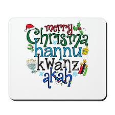 Merry Chrismahannukwanzakah Mousepad