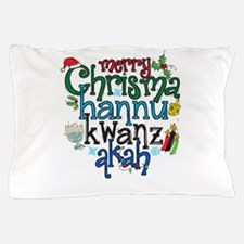 Merry Chrismahannukwanzakah Pillow Case