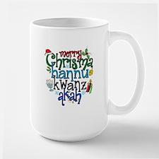 Merry Chrismahannukwanzakah Mugs