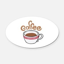 HOT COFFEE Oval Car Magnet