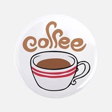 """HOT COFFEE 3.5"""" Button"""