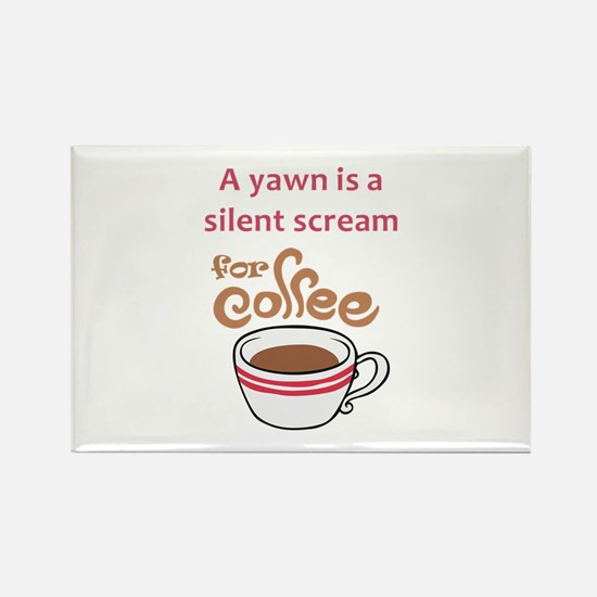 SILENT SCREAM FOR COFFEE Magnets