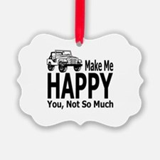 Jeeps Make Me Happy, You Not So M Ornament