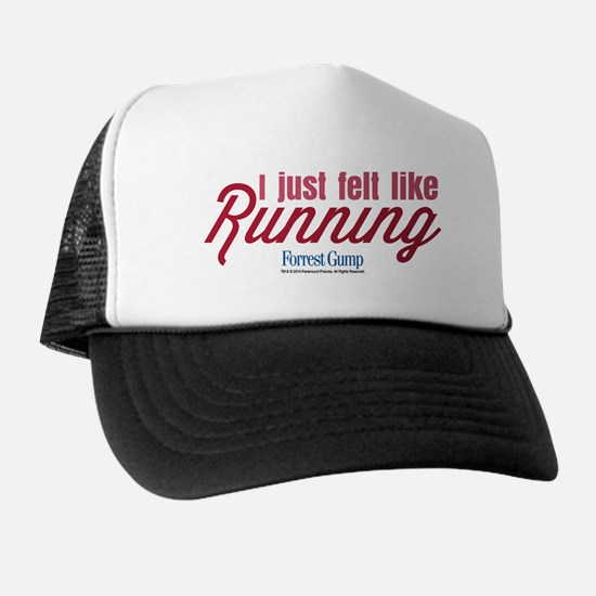 I Just Felt Like Running Trucker Hat
