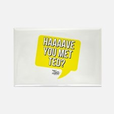 HIMYM Have You Met Ted Rectangle Magnet