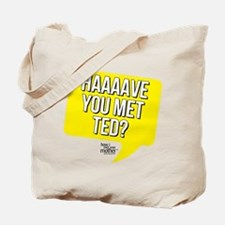 HIMYM Have You Met Ted Tote Bag