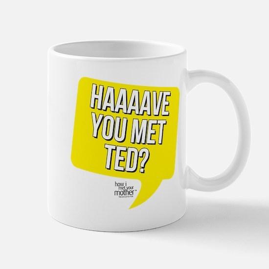 HIMYM Have You Met Ted Mug