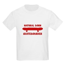 Natural Born Skateboarder T-Shirt