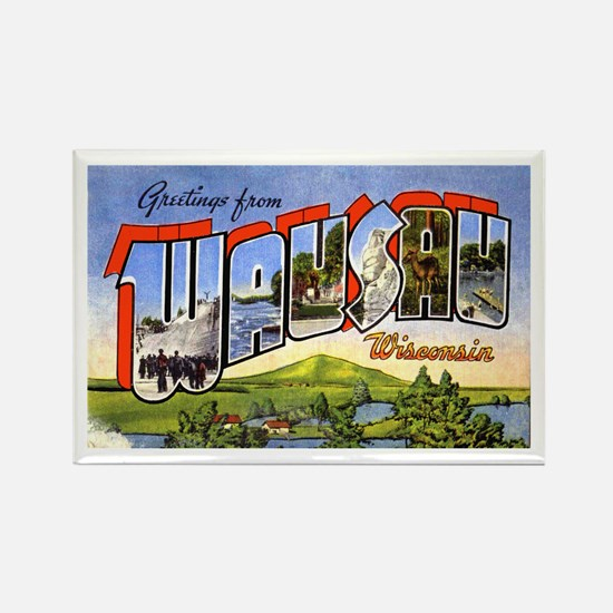 Wausau Wisconsin Greetings Rectangle Magnet
