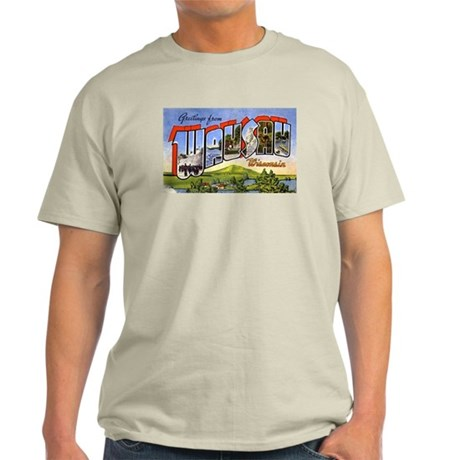 Wausau Wisconsin Greetings (Front) Light T-Shirt