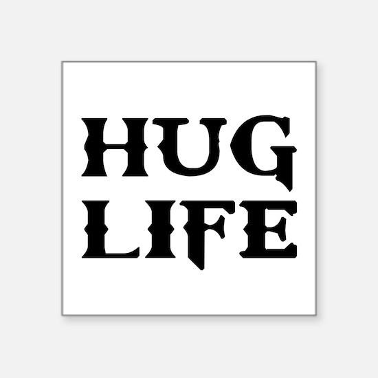 Hug Life Thug Life Sticker