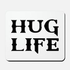 Hug Life Thug Life Mousepad