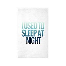 I used to Sleep at night Area Rug